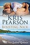Resisting Nick (Wicked in Wellington, #3)