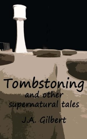 Tombstoning: and other supernatural stories