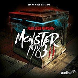 Monster 1983: Die komplette 2. Staffel (Monster 1983, #11-20)