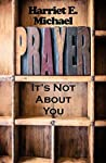 Prayer by Harriet E. Michael