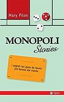 Monopoli Stories: I segreti sul gioco da tavolo più famoso del mondo
