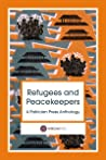 Refugees and Peacekeepers – A Patrician Press Anthology