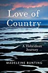 Love of Country: A Hebridean Journey audiobook download free