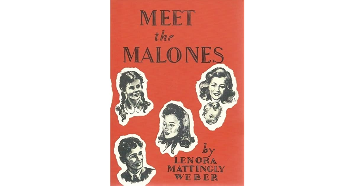 Meet The Malones By Lenora Mattingly Weber