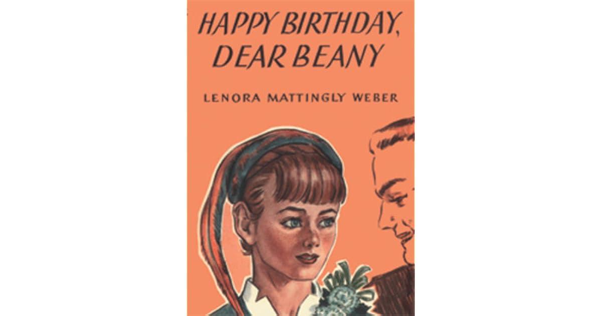 Happy Birthday Dear Beany By Lenora Mattingly Weber