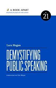 Demystifying Public Speaking