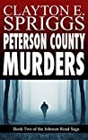 Peterson County Murders by Clayton E. Spriggs