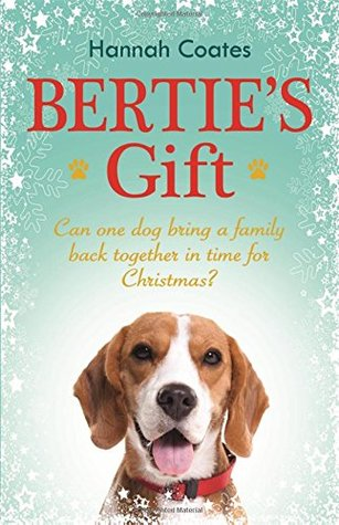 Bertie's Gift by Hannah Coates