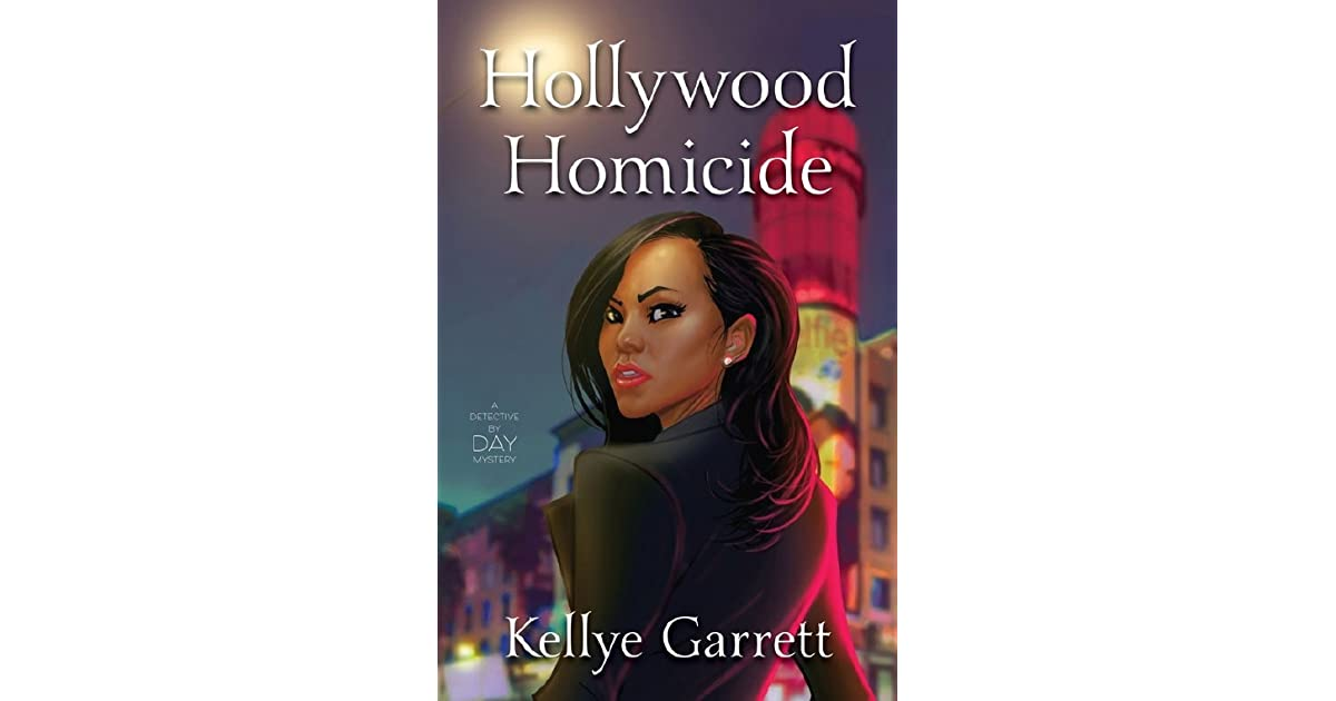 Image result for hollywood homicide by Kellye garrett