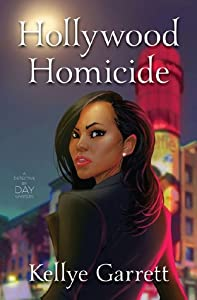 Hollywood Homicide (Detective by Day, #1)