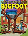 Back to School with Bigfoot