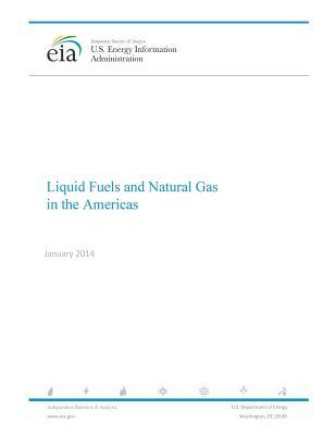 Liquid Fuels and Natural Gas in the Americas January 2014