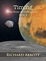 Timing (Far from the Spaceports, #2)