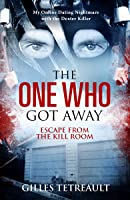 The One Who Got Away: Escape from the Kill Room