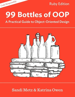 99 Bottles of OOP by Sandi Metz