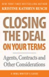 Closing the Deal...on Your Terms by Kristine Kathryn Rusch
