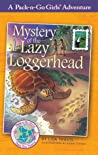 Mystery of the Lazy Loggerhead (Pack-n-Go Girls Adventures - Brazil #2)