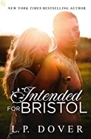 Intended for Bristol (Second Chances, #8)