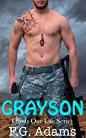 Grayson (This is Our Life #1)