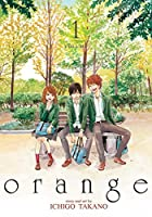 Orange: The Complete Collection, Vol. 1