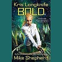 Bold (Kris Longknife, #14)