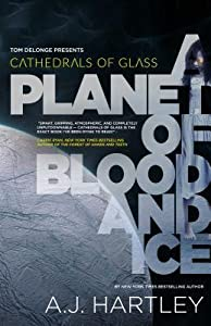 A Planet of Blood and Ice (Cathedrals of Glass #1)