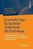 Essentielle Tipps Fur Bachelor-Studierende Der Psychologie: Mehr ALS Studieren: Forschungserfahrung Und Fachliche Fahigkeiten in Der Psychologie