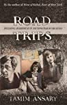 Road Trips, Becoming an American in the vapor trail of The Sixties