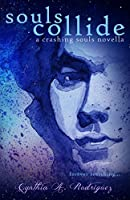 Souls Collide (Crashing Souls Book 2)