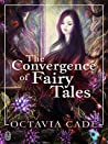 The Convergence of Fairy Tales