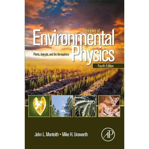 Principles of Environmental Physics. Plants, Animals, and the Atmosphere