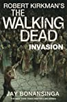 Invasion (The Walking Dead #6)