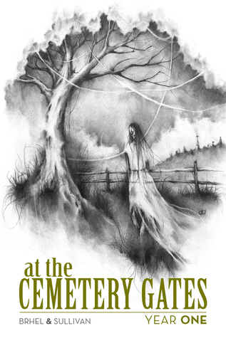 At the Cemetery Gates: Year One