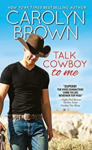 Talk Cowboy to Me (Lucky Cowboys, #4)