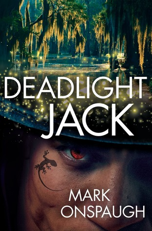 Deadlight Jack (The Faceless One, #2)