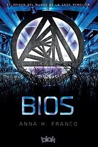 Bios (Rebelión, #0.5)