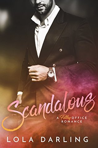 Scandalous by Lola Darling