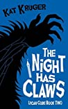 The Night Has Claws (Lycan Code Book 2)