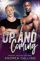 Up and Coming (Coastal College Football Book 1)