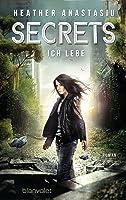 Secrets - Ich lebe (Glitch #2)