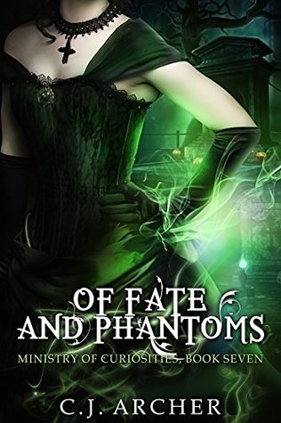 Of Fate and Phantoms by C.J. Archer