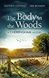 The Body in the Woods (The Cherringham Novels #2)