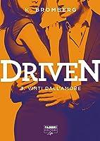 Driven #3: Vinti dall'amore (Driven, #3)