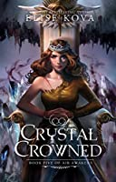 Crystal Crowned (Air Awakens, #5)