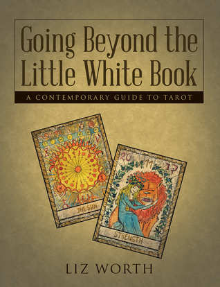 Going Beyond the Little White Book by Liz Worth