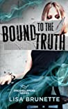 Bound to the Truth (Dreamslippers #3)