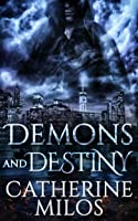 Demons and Destiny (Angels and Avalon #2)