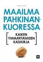Maailma pähkinänkuoressa: Kaiken ymmärtämisen käsikirja