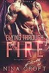 Flying Through Fire
