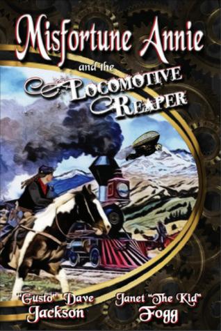 Misfortune Annie and the Locomotive Reaper (Misfortune Annie, #1)